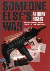 Someone Else's War : Mercenaries from 1960 to the Present