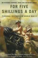 For Five Shillings a Day : Experiencing War, 1939-45