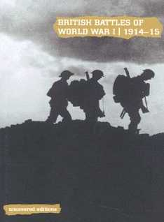British Battles of World War I: 1914-15