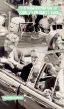 The Assassination of John F Kennedy, 1963: The Report of the Warren Commission, September 1964