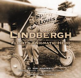 Lindbergh: Flight's Enigmatic Hero