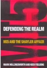 Defending the Realm : MI5 and the Shayler Affair