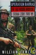 Operation Barras: The SAS Rescue Mission, Sierra Leone 2000