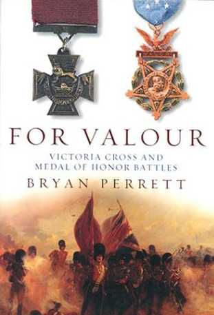 For Valour: Victoria Cross and Medal of Honor Battles