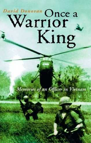 Once a Warrior King : Memories of an Officer in Vietnam