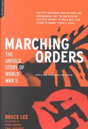 Marching Orders: The Untold Story of World War II