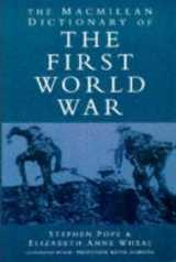 Macmillan Dictionary of the First World War