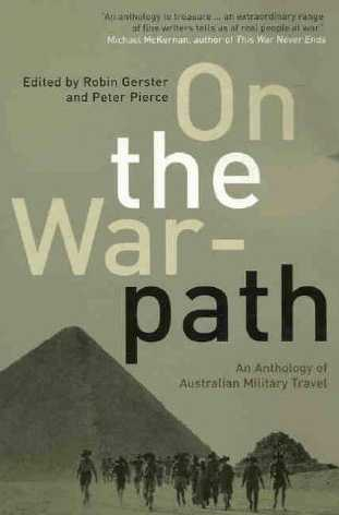 On The Warpath: An Anthology Of Australian Military Travel