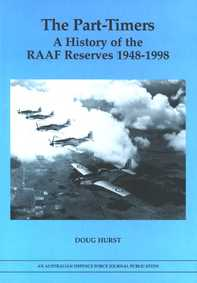The Part-timers: A History of the RAAF Reserves 1948-1998