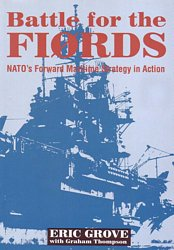 Battle for the Fiords: NATO's Forward Maritime Strategy in Action