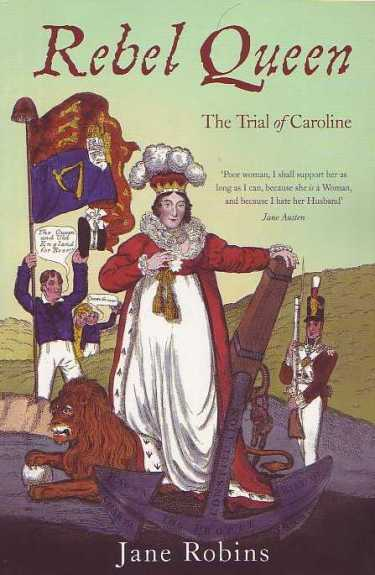 Rebel Queen: The Trial of Caroline