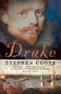 Drake: The Life and Legend of an Elizabethan Hero