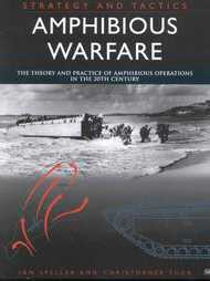 Amphibious Warfare: Strategy and Tactics