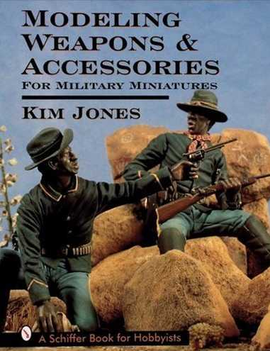 Modeling Weapons & Accessories for Military Miniatures