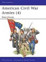 American Civil War Armies Vol. 4: State Troops