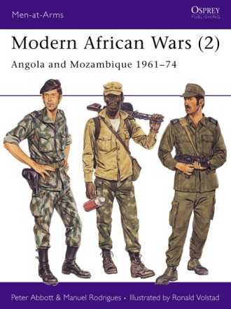 Modern African Wars (2): Angola and Mozambique 1961-74