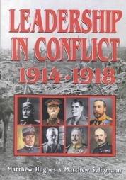 Leadership in Conflict: 1914-1918