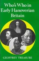 Who's Who in Early Hanoverian Britain, 1714-89