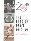 The Fragile Peace 1919-39: The 20th Eventful Century