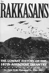 The Rakkasans: The Combat History of the 187th Airborne Infantry