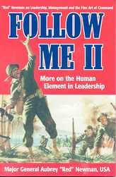 Follow Me II: More on the Human Element in Leadership