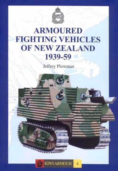 Armoured Fighting Vehicles of New Zealand 1939-59