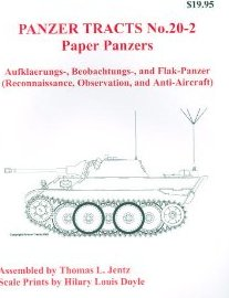 Paper Panzers - Aufklaerungs, Boebachtungs, and Flak-Panzer (Reconnaissance, Observation, and Anti-Aircraft)