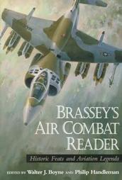 Brassey's Air Combat Reader: Historic Feats And Aviation Legends