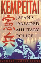 Kempei Tai: Japan's Dreaded Military Police