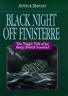 Black Night off Finisterre: Tragic Tale of an Early British Ironclad