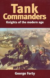Tank Commanders: Knights of the Modern Age