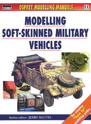 Modelling WWII Soft-Skinned Military Vehicles