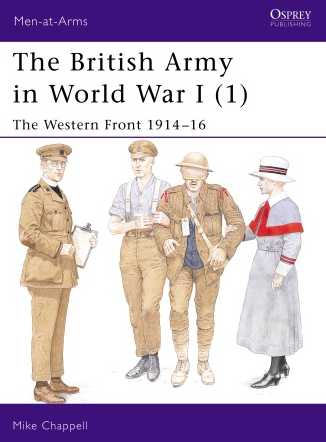 The British Army in World War I (1): The Western Front 1914-16