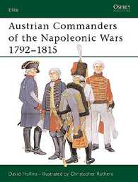 Austrian Commanders of the Napolenonic Wars 1792-1815