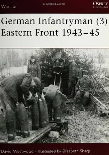 German Infantryman (3) Eastern Front 1943-1945