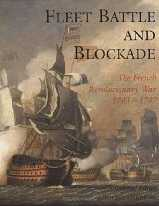 Fleet Battle and Blockade : The French Revolutionary War 1793-1797