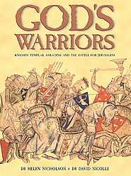 God's Warriors: Crusaders, Saracens and the Battle for Jerusalem