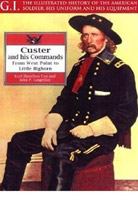 Custer and His Commands: From West Point to Little Bighorn