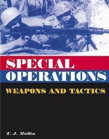 Special Operations: Weapons & Tactics