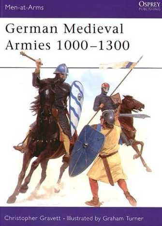 German Medieval Armies 1000-1300