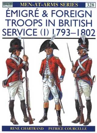 Emigre & Foreign Troops in British Service (1): 1793-1802