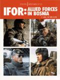 IFOR: Allied Forces in Bosnia