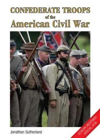 Confederate Troops of the American Civil War