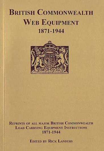 British Commonwealth Web Equipment 1871-1944