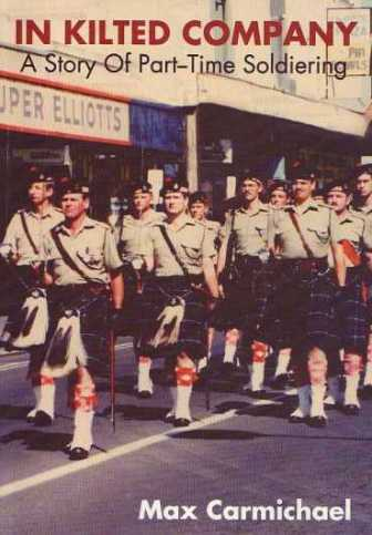 In Kilted Company: A Story of Part-Time Soldiering