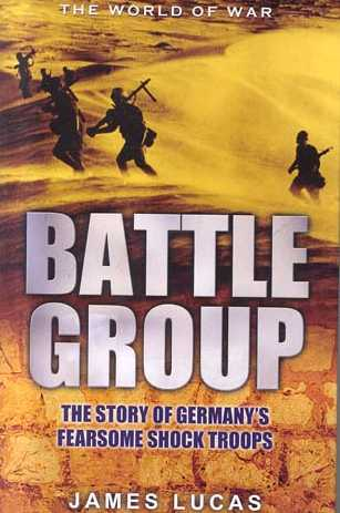 Battle Group: German Kampfgruppen Action Of World War II