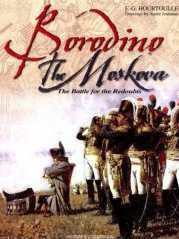 Borodino - The Moskova: The Battle for the Redoubts