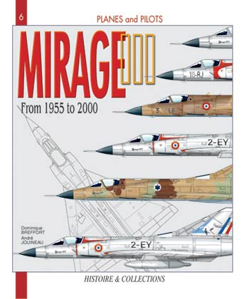 Mirage III: Mirage 5, 50 and Derivatives From 1955 - 2000