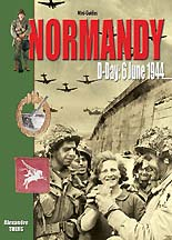 Normandy: D-Day: 6 June, 1944