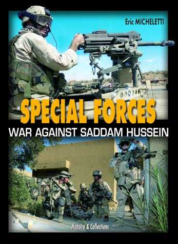 Special Forces: War Against Saddam in Iraq